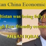 Gilgit-Baltistan was being fully included in CPEC through Eco-friendly economic projects, AHSAN IQBAL